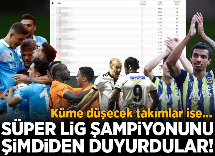 Süper Lig şampiyonunu şimdiden duyurdular! Küme düşecek takımlar ise...