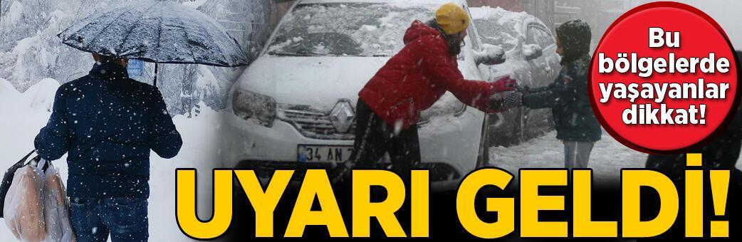 Son dakika... Bu bölgelerde yaşayanlar dikkat! Meteoroloji'den kar uyarısı