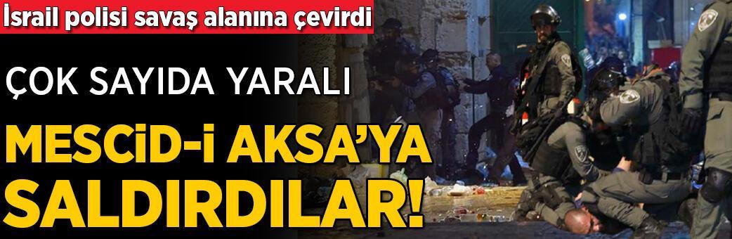 İsrail polisi Mescid-i Aksa'ya saldırdı!