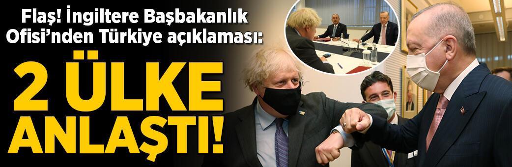 İngiltere Başbakanlık Ofisi'nden Türkiye açıklaması: 2 ülke anlaştı