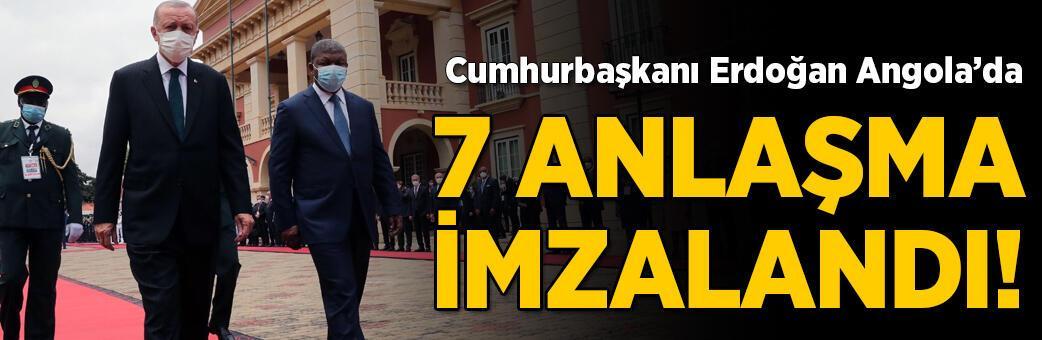 Cumhurbaşkanı Erdoğan Angola'da! 7 anlaşma imzalandı
