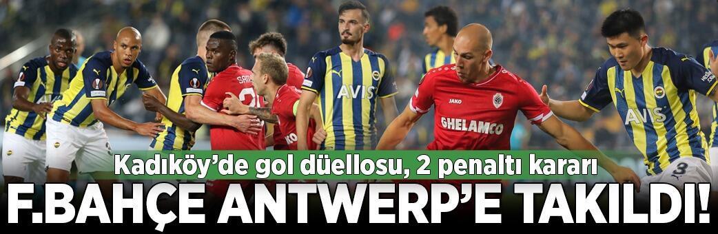 Fenerbahçe - Antwerp: 2-2