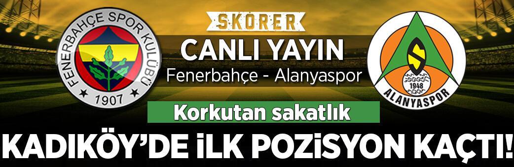 CANLI ANLATIM   Fenerbahçe - Alanyaspor