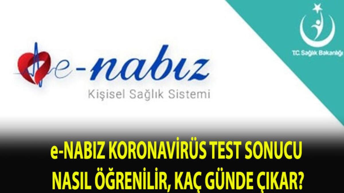 e-Nabız koronavirüs testi sonucu öğrenme sayfası: e-Nabız covid 19 test  sonucu nasıl öğrenilir, kaç günde çıkıyor? - Güncel Haberler Milliyet