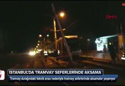 İstanbulda tramvay seferlerinde aksama