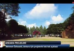 Özhaseki, Ankara için projelerini tek tek açıkladı