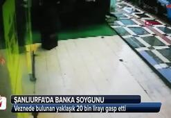 Şanlıurfada bir bankada silahlı soygun