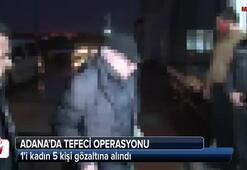 Adanada tefeci operasyonu