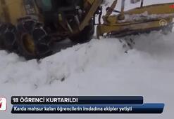Karda mahsur kalan 18 öğrenci böyle kurtarıldı