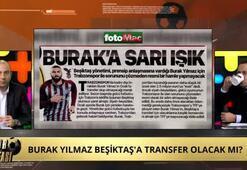 Gökhan Dinç: Beşiktaş, Burak Yılmazla anlaştı