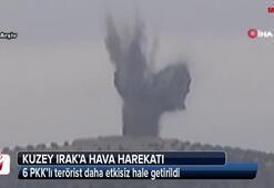 Kuzey Irak'a hava harekatı: 6 terörist daha