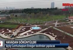 Açılışı Cumhurbaşkanı Erdoğan yapacak