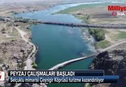 Selçuklu mimarisi Çeşnigir Köprüsü turizme kazandırılıyor