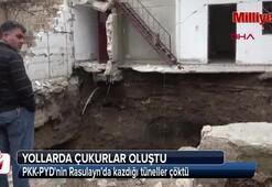 PKK-PYDnin Rasulaynda kazdığı tüneller çöktü