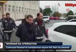 Cumhuriyet Gazetesini bombalayan Tekin İrşi, yakalandı