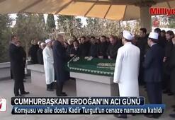Cumhurbaşkanı Erdoğan Kadir Turgutun cenaze törenine katıldı
