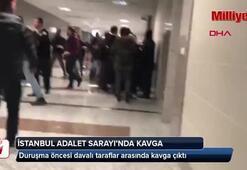 İstanbul Adalet Sarayında kavga