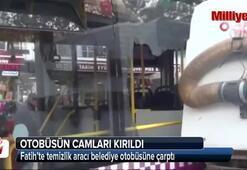 Fatih'te temizlik aracı belediye otobüsüne çarptı