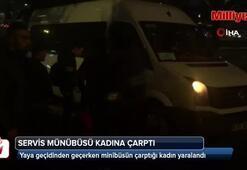 Fatih'te bir kadına servis minibüsü çarptı