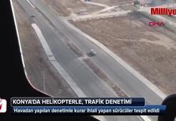 Konyada helikopterle, trafik denetimi yapıldı