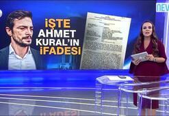 Kanal D Ahmet Kuralın ifadesine ulaştı