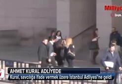 Ahmet Kural adliyede