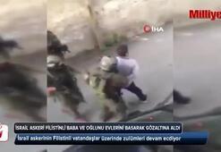 İsrail askerlerinin Filistin halkına zulmü devam ediyor