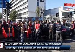 İstanbulda 29 Ekim Cumhuriyet Bayramı kutlamalarının adresi Vatan Caddesi oldu