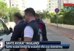 Sahte avukat yakalandı