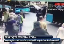 Beşiktaş'ta feci kaza