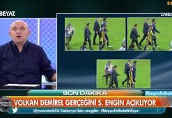 Sinan Engin, Volkan Demirel gerçeğini açıkladı