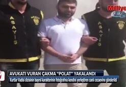 Avukatı vurup 8 yıl hapis cezası alan çakma Polat yakalandı
