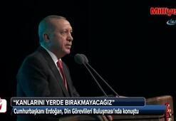 Cumhurbaşkanı Erdoğan: Kanlarını yerde bırakmayacağız