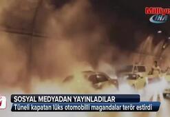 Tüneli kapatan lüks otomobilli magandalar terör estirdi