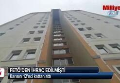 Karısını 12nci kattan attı