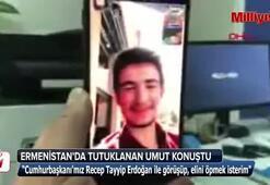 Ermenistanda tutuklanan Umut konuştu