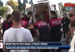 Beşiktaş'ta motorize yunus ekipleri kaza yaptı