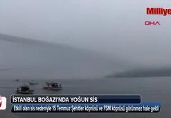 İstanbul Boğazında yoğun sis
