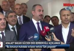 Adalet Bakanından Enis Berberoğlu açıklaması