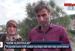 14 yaşındaki kızı evlilik vaadiyle kaçırdılar