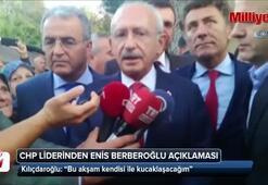 CHP liderinden Enis Berberoğlu açıklaması