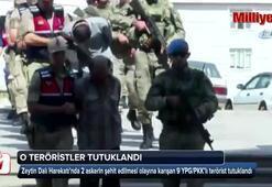 2 askerimizi şehit eden 9 terörist tutuklandı