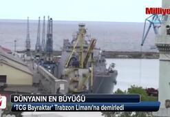 'TCG Bayraktar' Trabzon Limanına demirledi