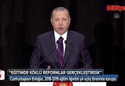 Cumhurbaşkanı Erdoğan: Eğitimde köklü reformlar değiştirdik