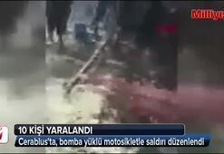 Cerablusta, bomba yüklü motosikletle saldırı 10 yaralı