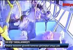 Otobüsteki dehşet anları kamerada