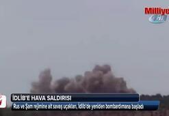 Rus ve Şam rejimine ait savaş uçakları, İdlibi vurmaya başladı