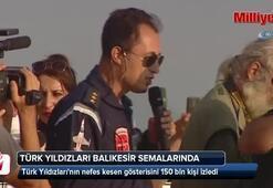 Türk Yıldızları 150 bin kişiye gösteri yaptı