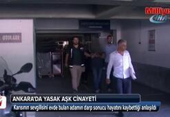Ankara'da yasak aşk cinayeti