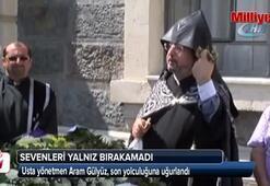 Usta yönetmen Aram Gülyüz son yolculuğuna uğurlandı
